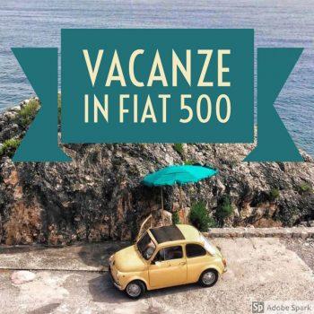 Racconta la tue vacanze in Cinquecento e vinci il bauletto con logo Fiat!
