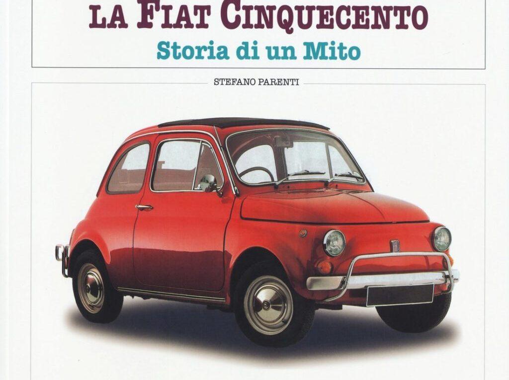 La Fiat 500. Storia di un mito restauro
