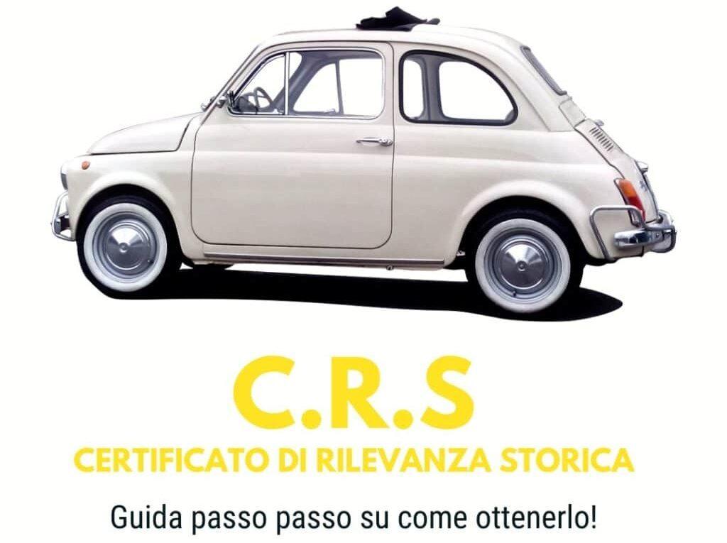 C.R.S Certificato di Rilevanza storica fiat 500 d'epoca