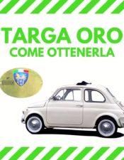 """Come avere il """"Certificato di Identità"""" o """"Targa Oro"""" per la vostra Fiat500"""